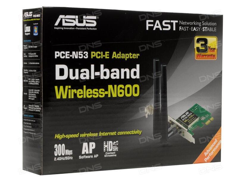 ASUS PCE-N53 11N N600 WINDOWS 7 X64 DRIVER